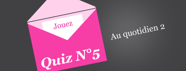 Quiz N°5 : Adresses email, messageries, images, responsive…