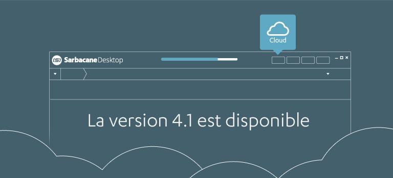 Sarbacane Desktop 4.1 : Services Cloud disponibles, modèles compatibles EmailBuilder…Découvrez toutes les nouveautés !