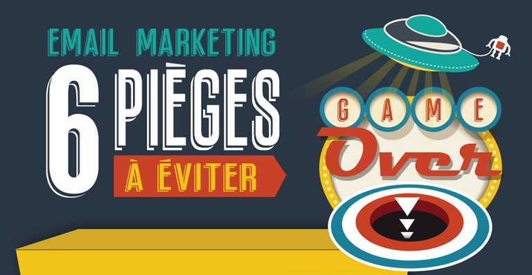 [Infographie] 6 pièges à éviter en email marketing