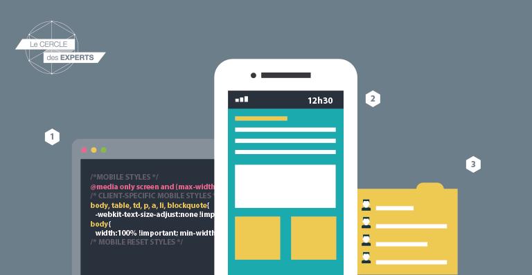 [Le Cercle des Experts] Les 3 grands points à suivre pour ne pas ruiner votre emailing sur mobile
