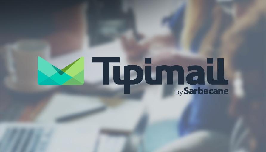 ANNONCE MAJEURE : Sarbacane lance officiellement TipiMail !