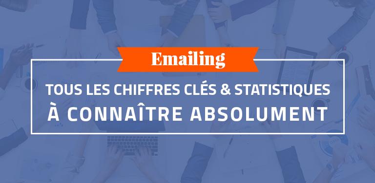 #Emailing : Tous les Chiffres Clés et Statistiques à Connaître Absolument