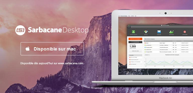 Sarbacane est désormais disponible sur Mac ! 👍
