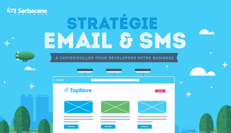 Une Stratégie Email-SMS à Copier/Coller pour votre Business