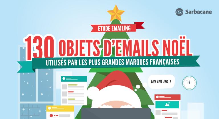 [ÉTUDE] 130 Objets d'Emails de Noël Utilisés par les plus Grandes Marques Françaises