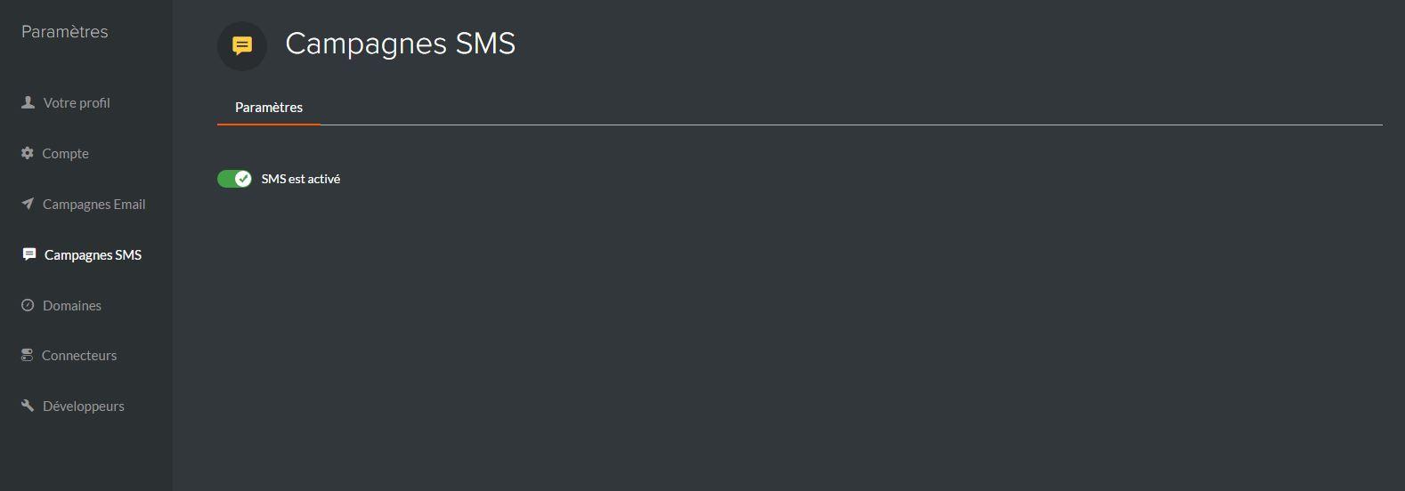désactivation des campagnes SMS