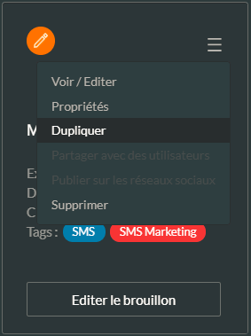 Dupliquer une campagne SMS existante