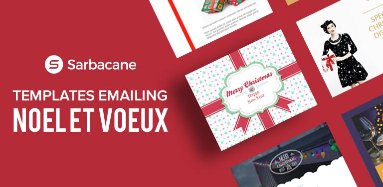 Templates Emailing Noël et Vœux : préparez vos campagnes de fin d'année !