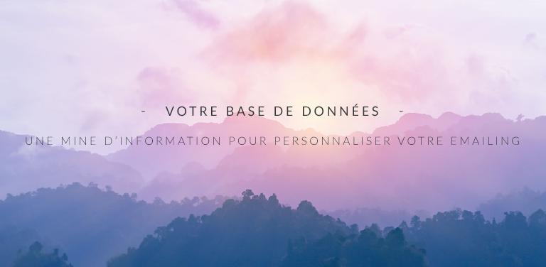 Votre base de données : une mine d'information pour personnaliser votre emailing