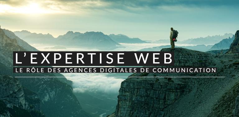 L'expertise web : le rôle des agences digitales de communication