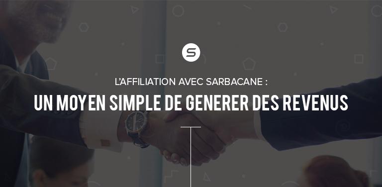 L'Affiliation avec Sarbacane :  Un moyen simple de générer des revenus