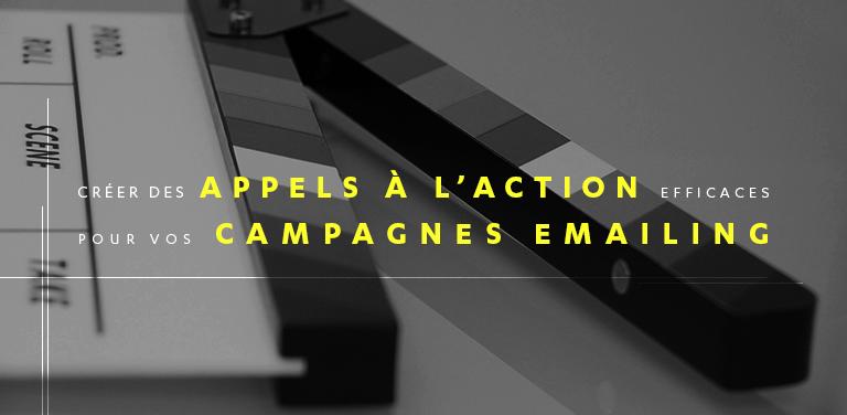 Comment Créer des Appels à l'action Efficaces pour vos Campagnes Emailing