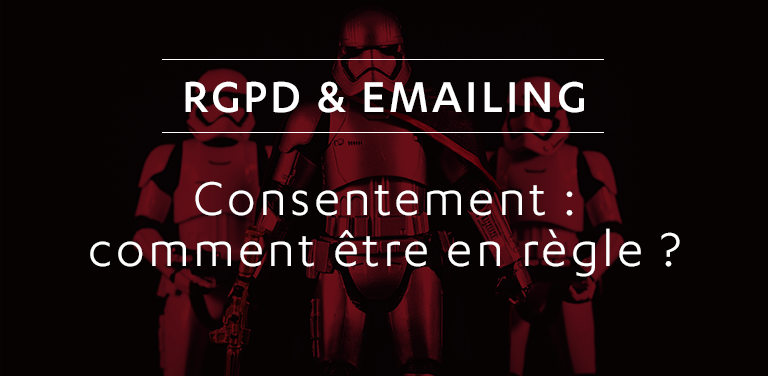 [Tutoriel] RGPD & Emailing : obtenir la preuve du consentement de ses contacts