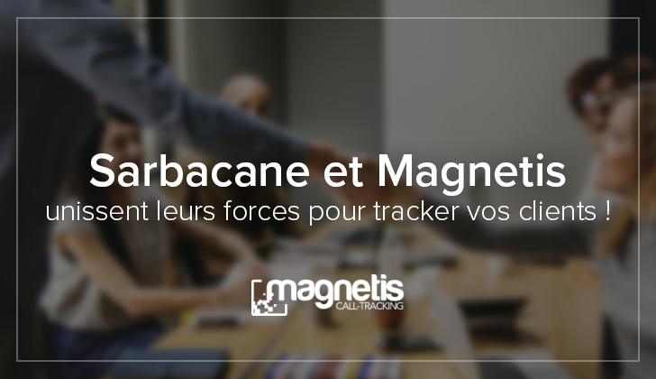 Sarbacane et Magnetis unissent leurs forces pour tracker vos clients !