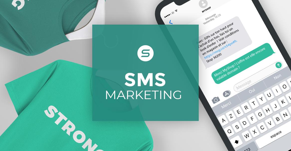 Pourquoi et comment utiliser le SMS Marketing dans une stratégie digitale ?