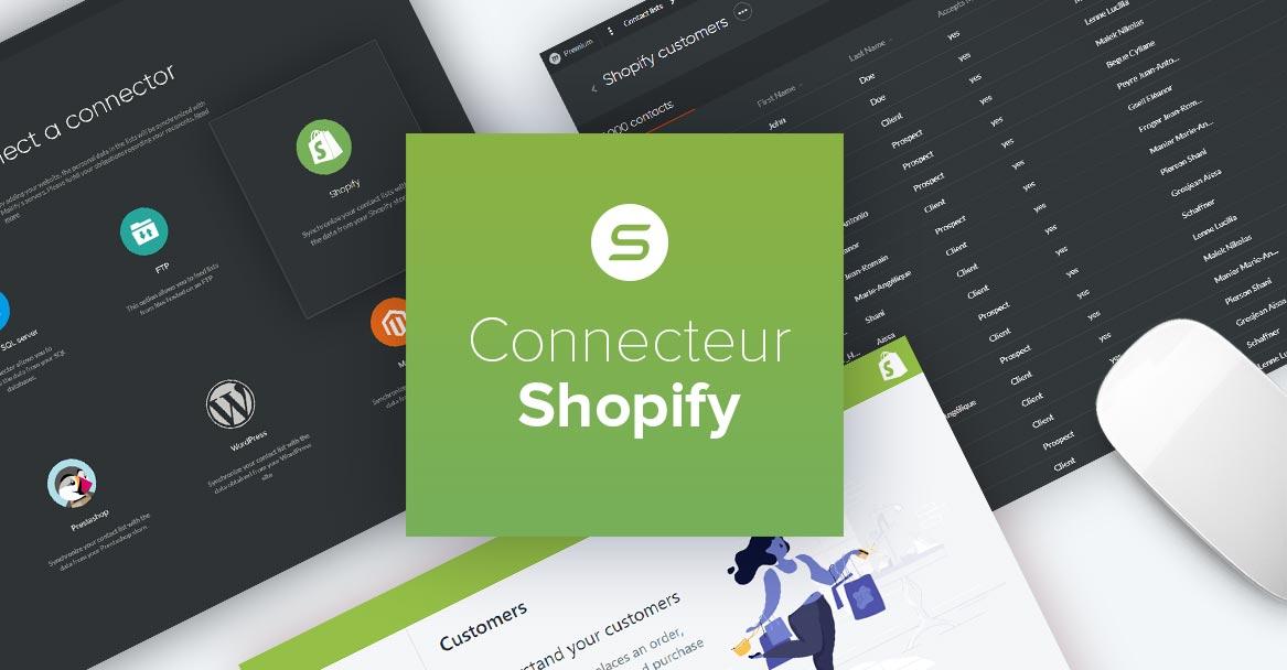 Multipliez votre potentiel e-commerce en connectant votre boutique Shopify avec Sarbacane