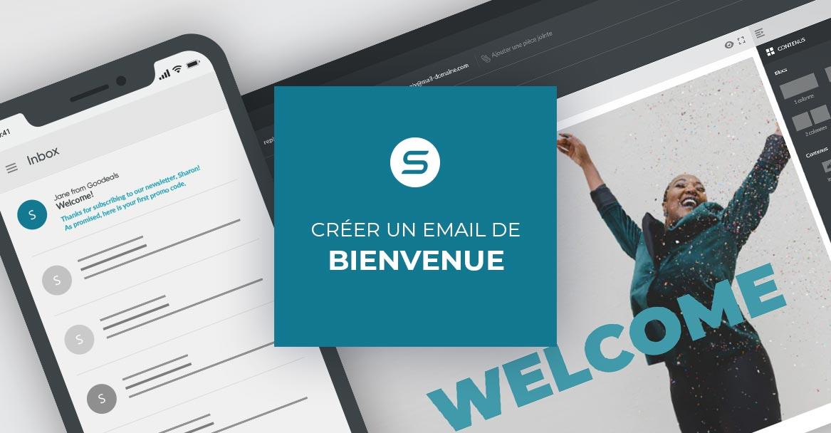 Créer le parfait email de bienvenue